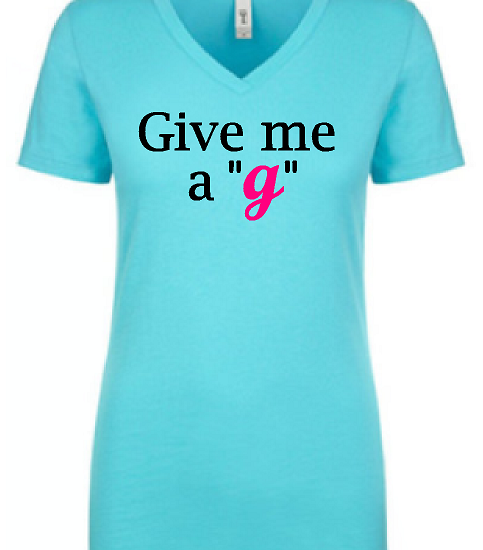 """Give Me a """"G"""""""